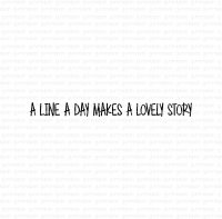 A line a day makes a lovely story - Engelsk stämpel om att skriva/föra journal från Gummiapan 4,6*0,4 cm
